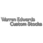 Warren Edwards Custom Stocks